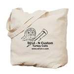 STRUT-N TURKEY CALLS Tote Bag