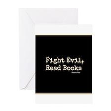 Fight Evil, Read Books Greeting Card