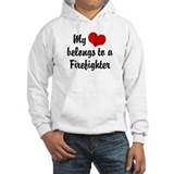 My Heart Belongs to a Firefighter Hoodie