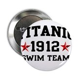 Titanic Swim Team Button
