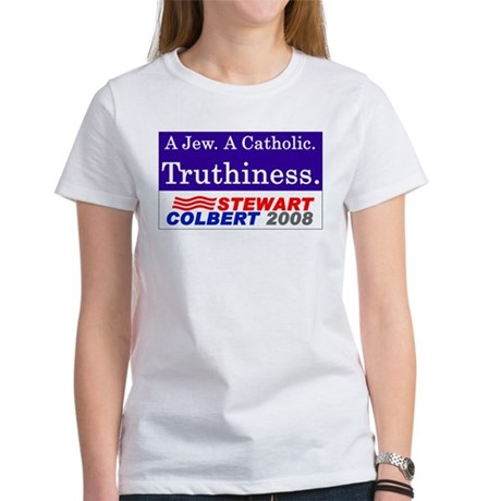 Truthiness 2008 Women's T-Shirt