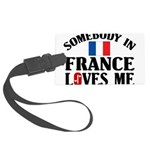 Somebody In France Large Luggage Tag