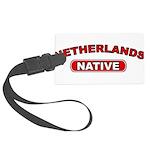Netherlands Native Large Luggage Tag