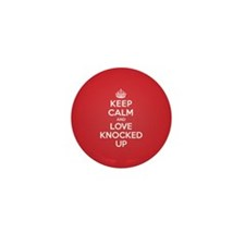 K C Love Knocked Up Mini Button (10 pack)