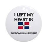 I Left My Heart In The Dominican Republic Ornament