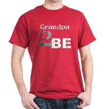 Grandpa 2 Be T-Shirt