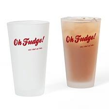 OH Fudge - Drinking Glass