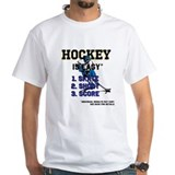 Hockey is Easy? T-Shirt