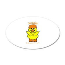 DUCK - LOVE TO BE ME 38.5 x 24.5 Oval Wall Peel
