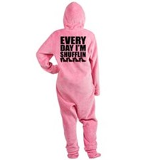 Every Day Im shufflin black Footed Pajamas