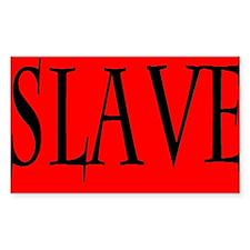 Slave Decal