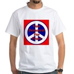Vote Democrat for Peace First White T-Shirt