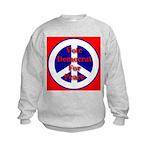 Vote Democrat for Peace First Kids Sweatshirt
