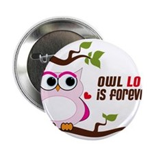 """Owl Love Is Forever 2.25"""" Button"""