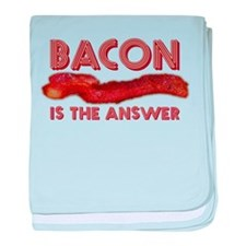 Bacon is the Answer baby blanket