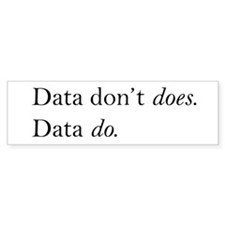 Data Do Bumper Sticker