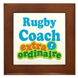 Rugby Coach Extraordinaire Framed Tile