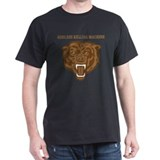 Bears: Godless Killing Machin T-Shirt