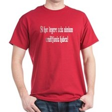 """Latin: """"If you can read this"""" Red T-Shirt"""