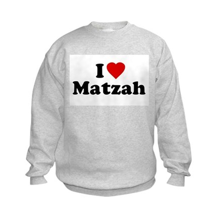 I Love [Heart] Matzah Kids Sweatshirt