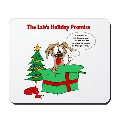 Lab Holiday Promise #1 Mousepad