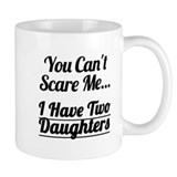 I Have Two Daughters Tasse