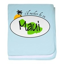 Rather Be In Maui baby blanket
