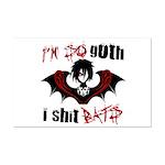 So Goth I Shit Bats Mini Poster Print