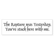 Rapture Reply Bumper Bumper Sticker