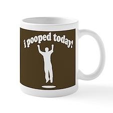 Funny! I Pooped Today Small Mugs Small Mugs