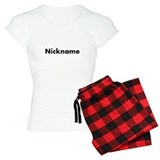Customize with your nickname pajamas