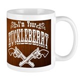 Im Your HUCKLEBERRY Coffee Mug Coffee Mug