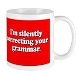 Silently correcting your grammar Small Mug (11 oz)