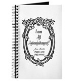 I Am All Astonishment Journal
