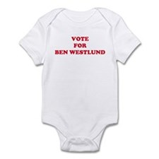 VOTE FOR BEN WESTLUND Infant Bodysuit