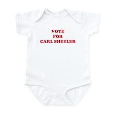VOTE FOR CARL SHEELER Infant Bodysuit