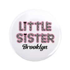 "Custom little sister 3.5"" Button"
