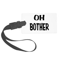 Oh Bother.png Luggage Tag