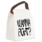 Wanna fight.png Canvas Lunch Bag