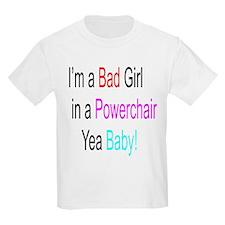 Im a Bad Girl #1 T-Shirt