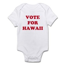 VOTE FOR HAWAII Infant Bodysuit