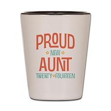 Proud New Aunt 2014 Shot Glass