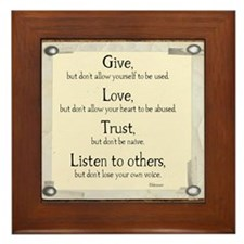 Give but dont allow yourself to be used Framed Til