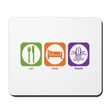 Eat Sleep French Mousepad
