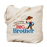 Cowboy Big Brother To Be Tote Bag