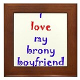 Brony Boyfriend Framed Tile