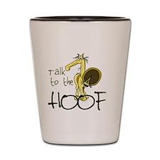 Talk to the Hoof Shot Glass