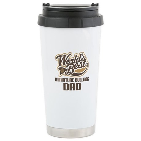 Miniature Bulldog Dog Dad Ceramic Travel Mug
