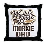 Morkie Dog Dad Throw Pillow