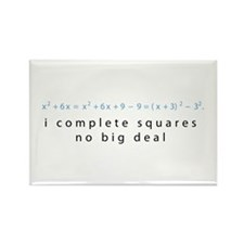 I complete squares Rectangle Magnet